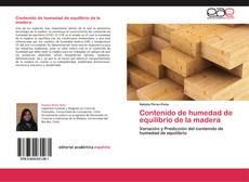 Bookcover of Contenido de humedad de equilibrio de la  madera