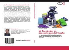 Capa do livro de La Tecnología: Un escenario para la Filosofía