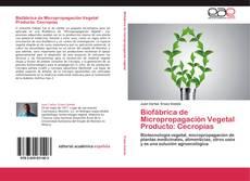 Обложка Biofábrica de Micropropagación Vegetal Producto: Cecropias