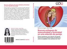 Portada del libro de Nuevos enfoques de masculinidad y feminidad en una relación de pareja