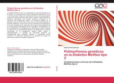 Bookcover of Polimorfismos genéticos en la Diabetes Mellitus tipo 2