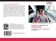 Bookcover of La pena a imponer al adolescente