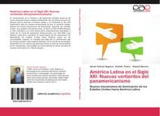 Buchcover von América Latina en el Siglo XXI: Nuevas vertientes del panamericanismo