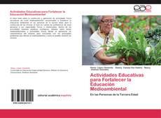 Borítókép a  Actividades Educativas para Fortalecer la Educación Medioambiental - hoz