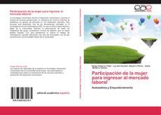 Bookcover of Participación de la mujer para ingresar al mercado laboral
