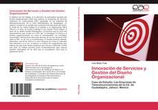 Bookcover of Innovación de Servicios y Gestión del Diseño Organizacional
