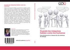 Bookcover of Cuando las máquinas hablan como los humanos