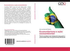 Bookcover of Ecomunitarismo e ação socioambiental: