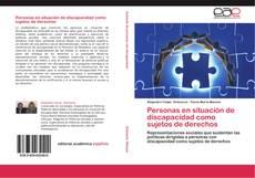 Copertina di Personas en situación de discapacidad como sujetos de derechos