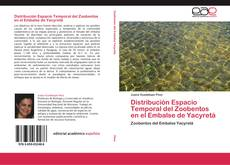 Bookcover of Distribución Espacio Temporal del Zoobentos en el Embalse de Yacyretá