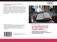 Copertina di La identificación del desarticulador  en el mundo católico
