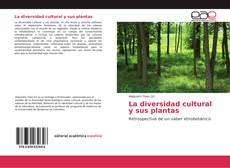La diversidad cultural y sus plantas
