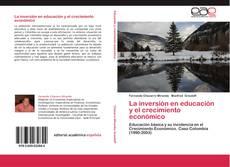 Обложка La inversión en educación y el crecimiento económico