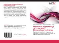 Portada del libro de Enseñanza y aprendizaje de Ecuaciones Diferenciales ordinarias