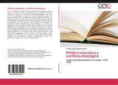 Bookcover of Política educativa y conflicto ideológico