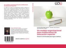 Обложка Un modelo organizacional para instituciones de educación superior