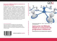 Bookcover of Aplicación del Método Delphi en evaluación de programas a distancia