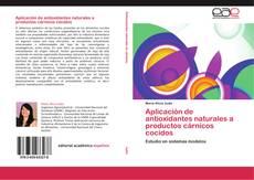 Portada del libro de Aplicación de antioxidantes naturales a productos cárnicos cocidos
