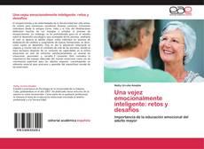 Bookcover of Una vejez emocionalmente inteligente: retos y desafíos