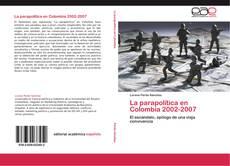 Borítókép a  La parapolítica en Colombia 2002-2007 - hoz