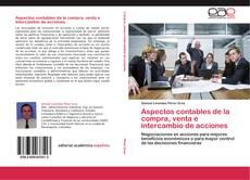 Bookcover of Aspectos contables de la compra, venta e intercambio de acciones