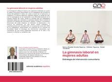 Bookcover of La gimnasia laboral en mujeres adultas