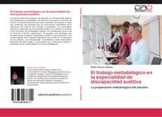 Borítókép a  El trabajo metodológico en la especialidad de discapacidad auditiva - hoz