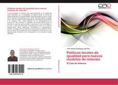 Bookcover of Políticas locales de igualdad para nuevos modelos de relación