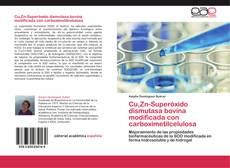 Bookcover of Cu,Zn-Superóxido dismutasa bovina modificada con carboximetilcelulosa