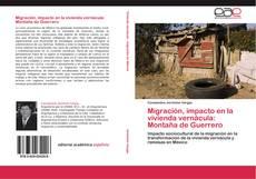 Buchcover von Migración, impacto en la vivienda vernácula: Montaña de Guerrero