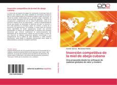 Bookcover of Inserción competitiva de la miel de abeja cubana