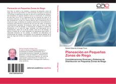 Bookcover of Planeación en Pequeñas Zonas de Riego