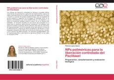 Bookcover of NPs poliméricas para la liberación controlada del Paclitaxel