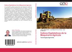 Обложка Índices Explotativos de la Maquinaria Agrícola
