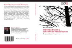 Couverture de Violencia Sexual y consumo de Psicotrópicos