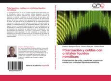 Buchcover von Polarización y celdas con cristales líquidos nemáticos