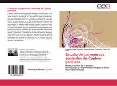 Обложка Estudio de las reservas seminales de Cuphea glutinosa