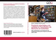 Portada del libro de Factores asociados a la calidad en Facultades de Derecho en Colombia