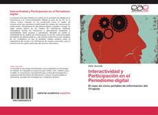 Bookcover of Interactividad y Participación en el Periodismo digital