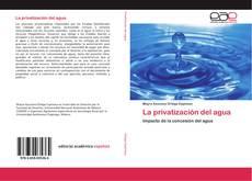 Buchcover von La privatización del agua