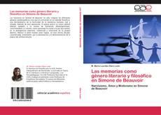 Couverture de Las memorias como género literario y filosófico en Simone de Beauvoir