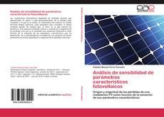 Análisis de sensibilidad de parámetros característicos fotovoltaicos的封面
