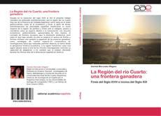 La Región del río Cuarto: una frontera ganadera kitap kapağı