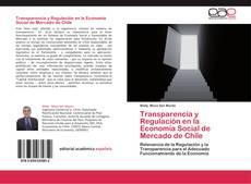 Portada del libro de Transparencia y Regulación en la Economía Social de Mercado de Chile