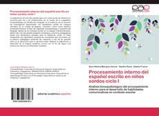 Bookcover of Procesamiento interno del español escrito en niños sordos ciclo I