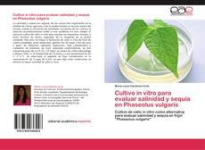 Bookcover of Cultivo in vitro para evaluar salinidad y sequía en Phaseolus vulgaris