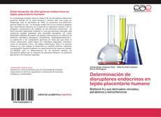 Copertina di Determinación de disruptores endocrinos en tejido placentario humano