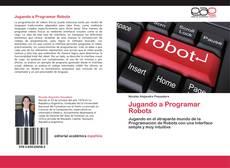 Bookcover of Jugando a Programar Robots