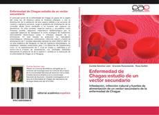 Portada del libro de Enfermedad de Chagas:estudio de un vector secundario