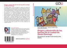 Buchcover von Origen y desarrollo de los barrios de la ciudad de Santo Domingo